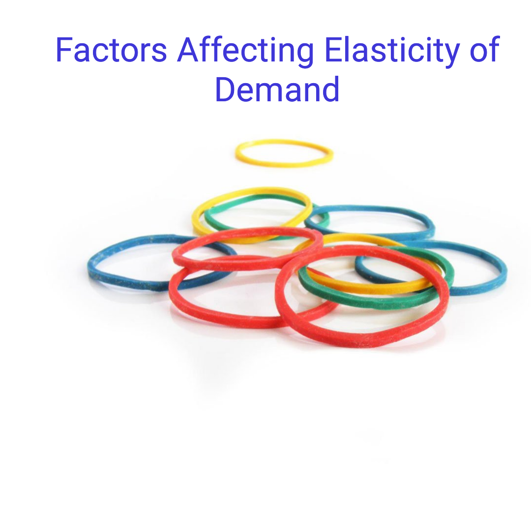 Study With Buddy Factors Affecting Elasticity Of Demand Hsc Class