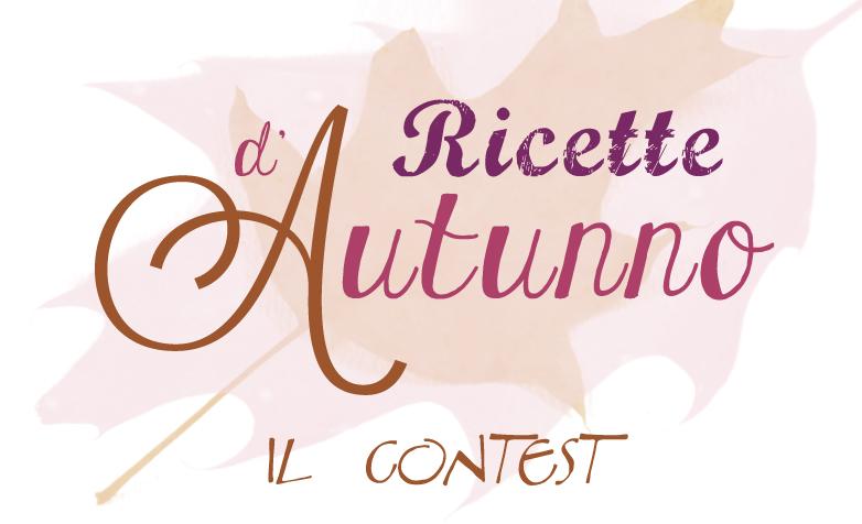 ricette autunno contest