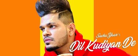 Dil Kudiyan De Lyrics & Video | Sucha Yaar | Street Boy
