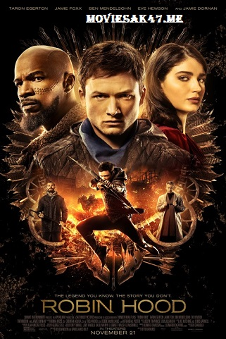 Robin Hood (2018) English Full Movie Download 480p 300MB 720p BluRay 1080p