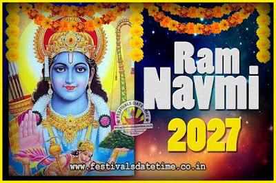 2027 Ram Navami Pooja Date & Time, 2027 Ram Navami Calendar