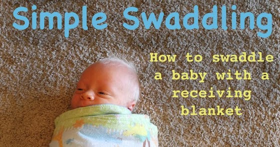 A Song Of Sixpence How To Swaddle A Baby