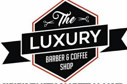 Lowongan The Luxury Barbershop & Coffee Shop Pekanbaru April 2018