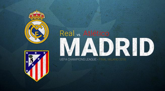 Real Madrid vs. Atlético de Madrid, la Final de la UEFA Champions League Milano 2016 | Ximinia