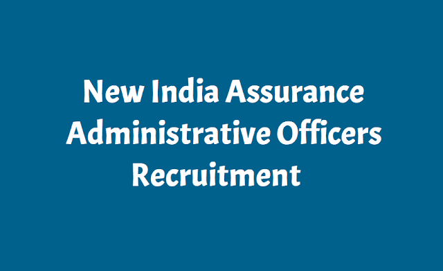 New India Assurance Administrative Officers 2019 Recruitment