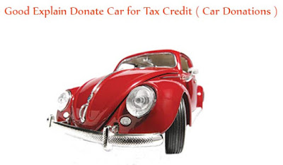 Good Explain Donate Car for Tax Credit ( Car Donations )
