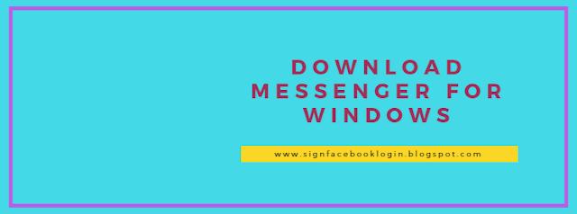 Download Messenger For Windows