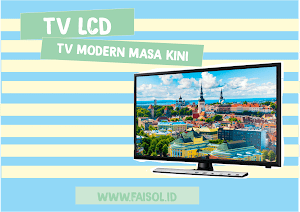TV LCD Televisi Modern Masa Kini