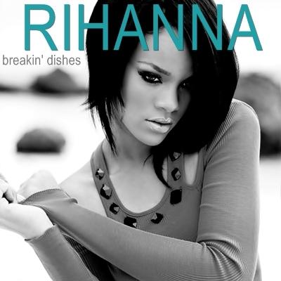 RIHANNA - BREAKIN' DISHES LYRICS - SONGLYRICS.com