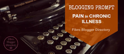 Blogging prompt for fibro bloggers