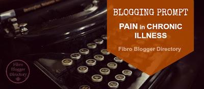 Blogging prompt for fibro bloggers