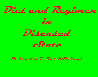 Diet and Regimen in Diseased State