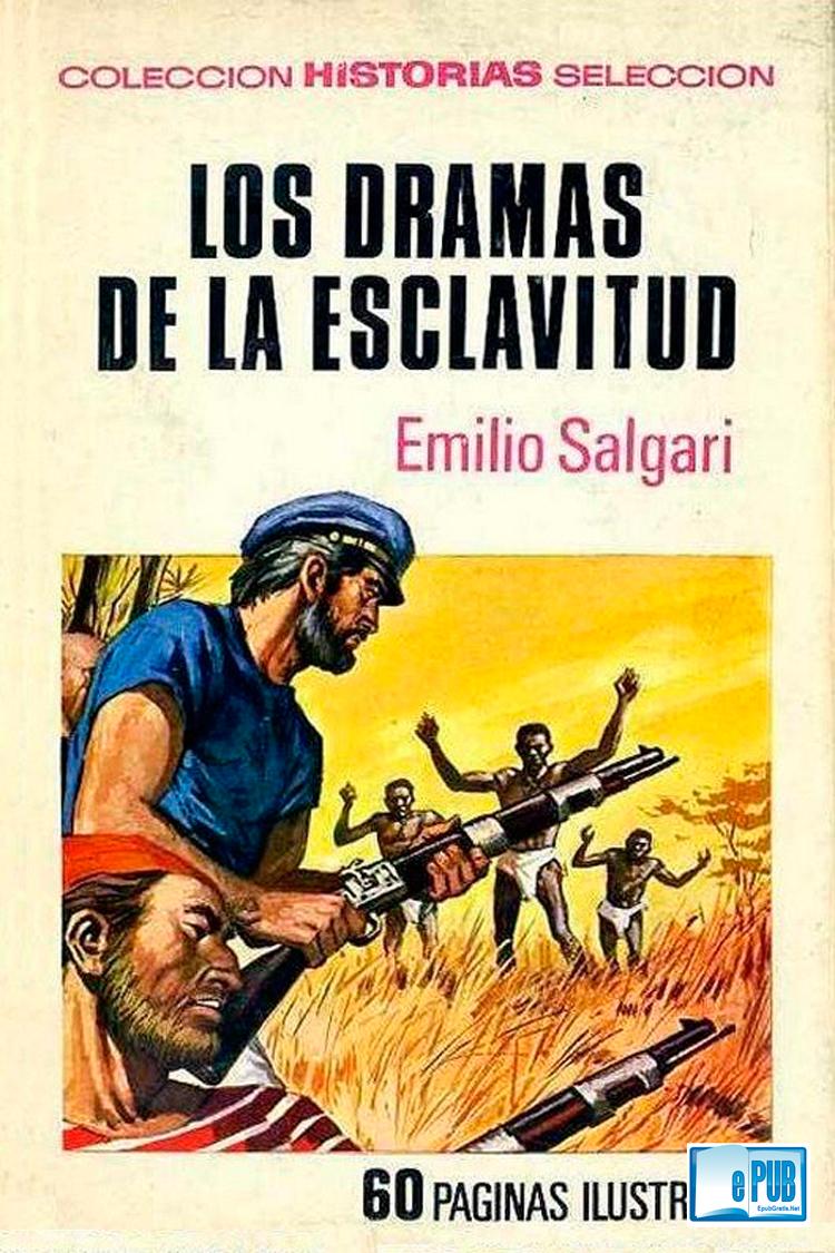 Los dramas de la esclavitud – Emilio Salgari