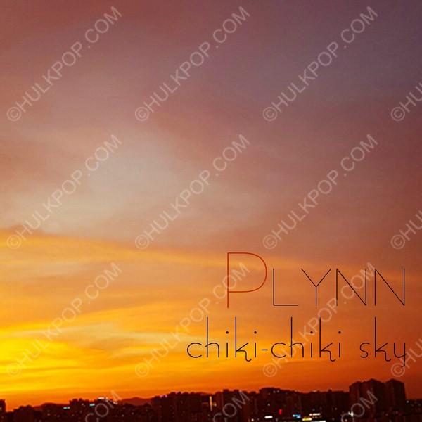 [Single] PLYNN – Chiki-Chiki Sky