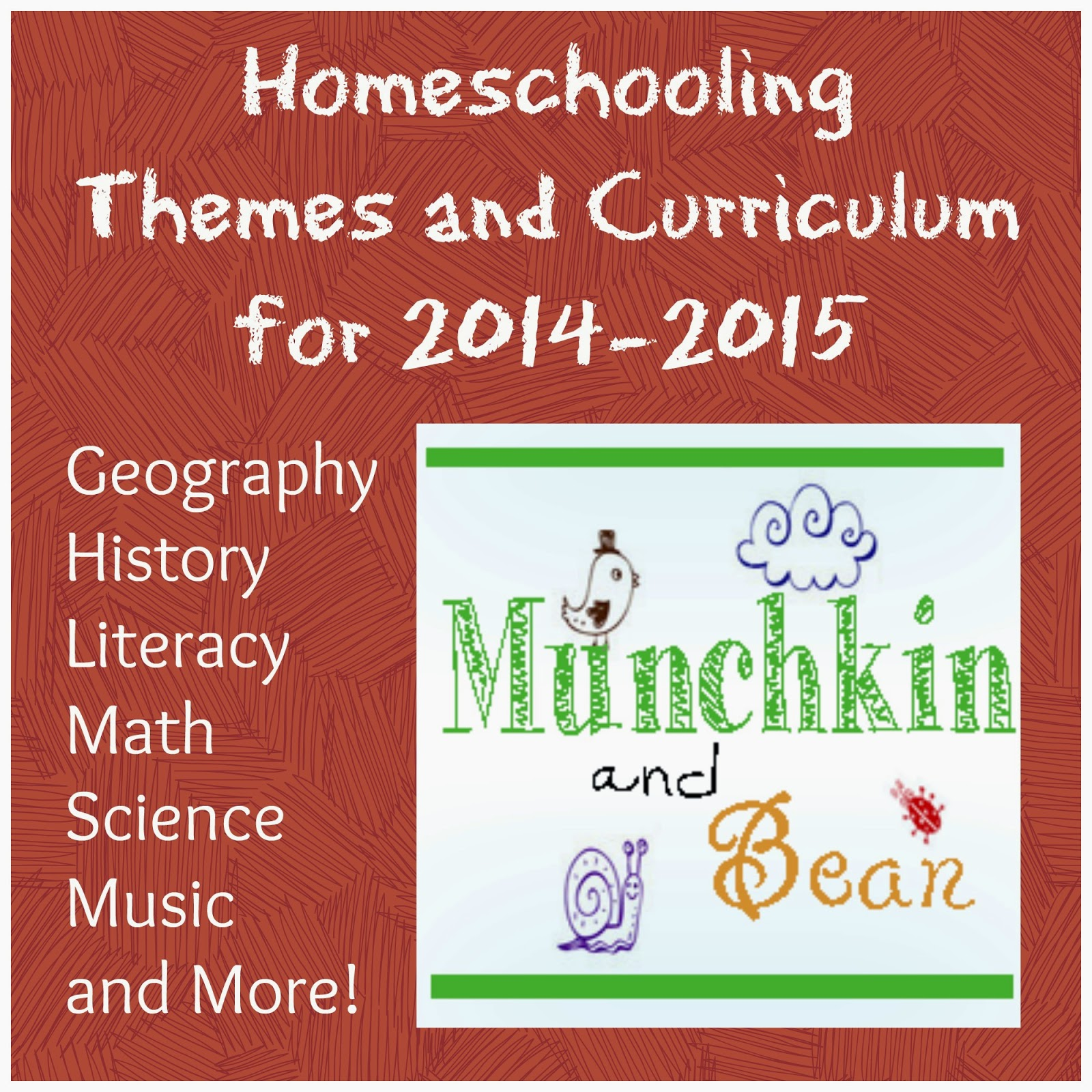Munchkin And Bean Homeschooling Themes And Curriculum For