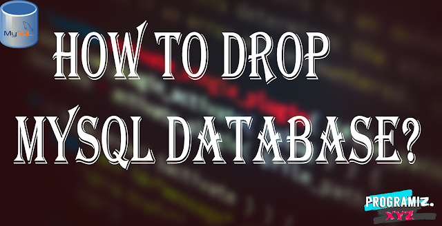 How to Drop MySQL Database?