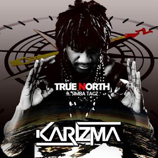 Karizma and Simba Tagz define True North