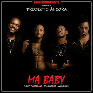 Twenty Fingers, MG, Celso Notiço & Mauro Flow - Ma Baby (2018)