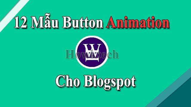 12 Mẫu Button Animation Đẹp Và Chất Cho Blogspot