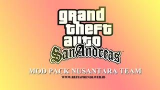 Mod Pack GTA SA Nusantara Team v1 Ukuran Kecil Android