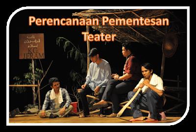 Merencanakan Pementasan Teater