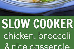 Slow Cooker Chicken, Broccoli & Rice Casserole