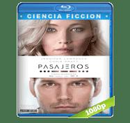 Pasajeros (2016) Full HD BRRip 1080p Audio Dual Latino/Ingles 5.1