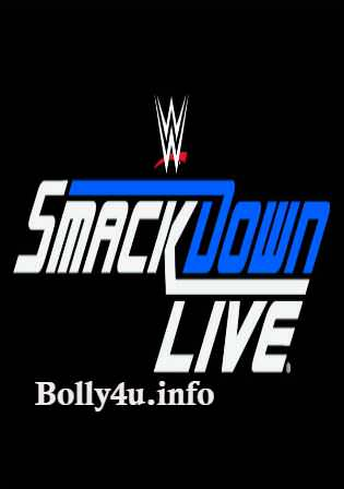 WWE Smackdown Live HDTV 480p 350mb 13 March 2018 Watch Online Free Download bolly4u