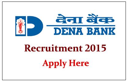 Dena Bank Recruitment 2015