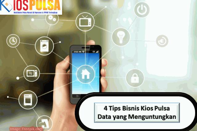 4 Tips Bisnis Kios Pulsa Data yang Menguntungkan