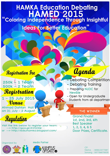HAMKA EDUCATION DEBATING (HAMED) 2015 - Lomba Debat Bahasa Inggris for Newbies