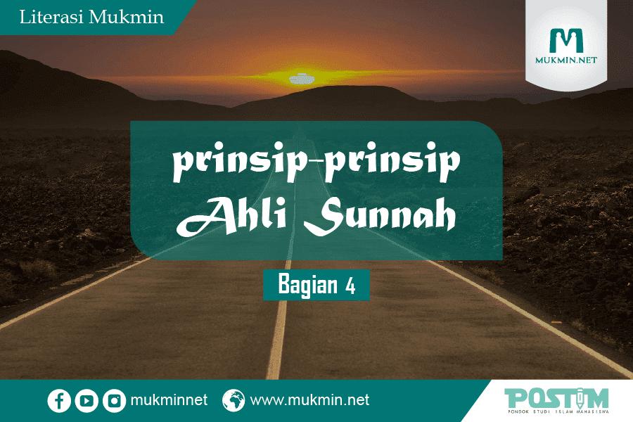 Prinsip Ahlus Sunnah (Bagian 04)