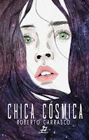 "Portada del libro ""Chica cósmica"", de Roberto Carrasco"