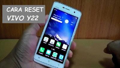Cara Mudah Reset Vivo Y22