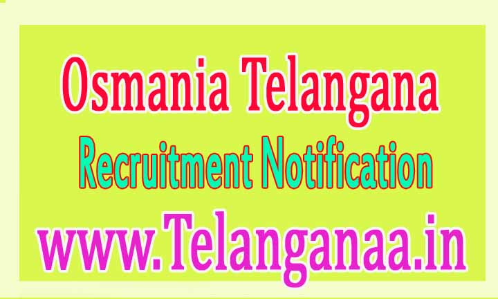 Osmania Associate/Assistant Professor Recruitment Notification 2016