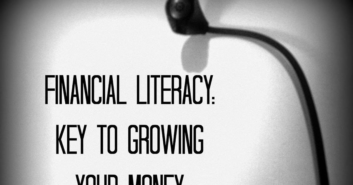 Financial Literacy The Key To Growing Your Money Unknowingly Savingspinay Savingspinay Ph