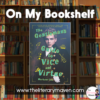 The Gentleman's Guide to Vice and Virtue by Mackenzi Lee is so much more than historical fiction. The narrator Monty is hilarious and the novel is full of adventure and action. There's romance in the plot, but also some mystery. The author even tackles issues of race, gender, and sexuality. Read on for more of my review and ideas for classroom application.