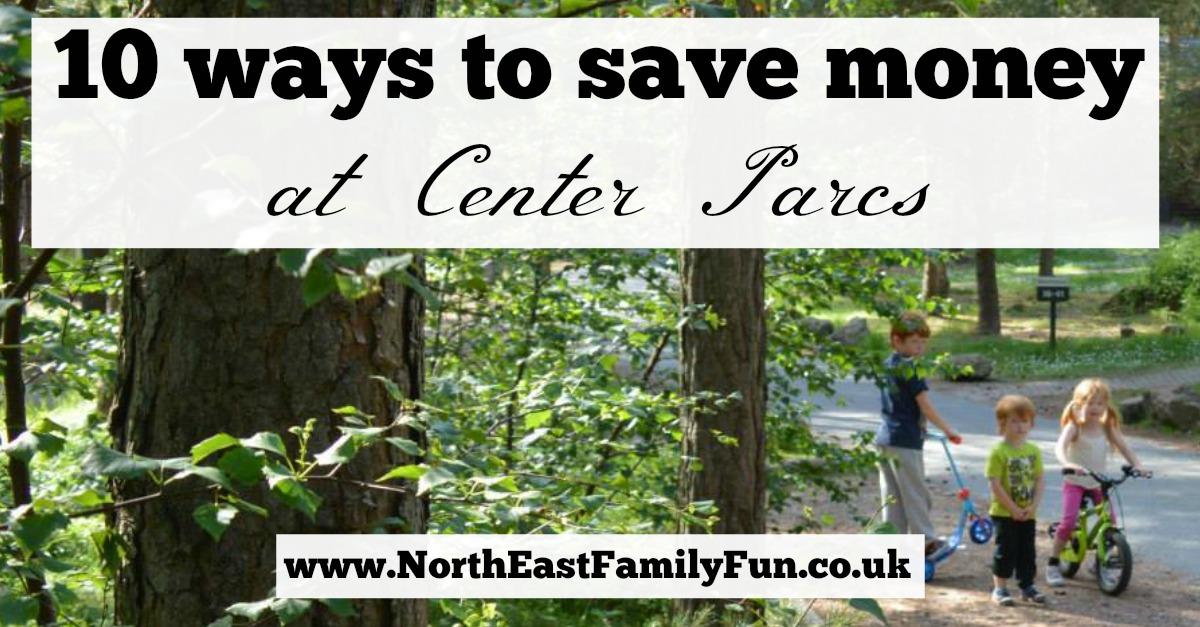 10 ways to save money at Center Parcs