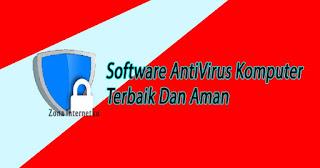 Inilah Top 7 Software AntiVirus Komputer Paling Ampuh