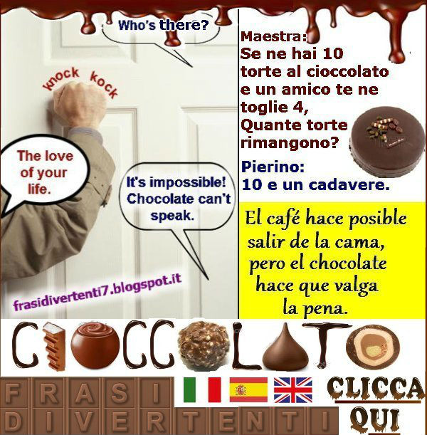 http://frasidivertenti7.blogspot.it/2016/05/cioccolato-frasi-divertenti.html