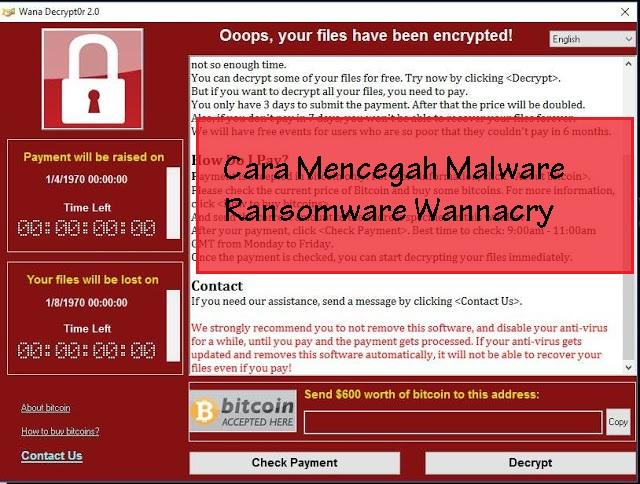 Cara Mencegah Malware Ransomware Wannacry