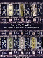 Lao book review - Lao-Tai Textiles: The Textiles of Xam Neua and Muang Phuan by Patricia Cheesman and Patricia Naenna