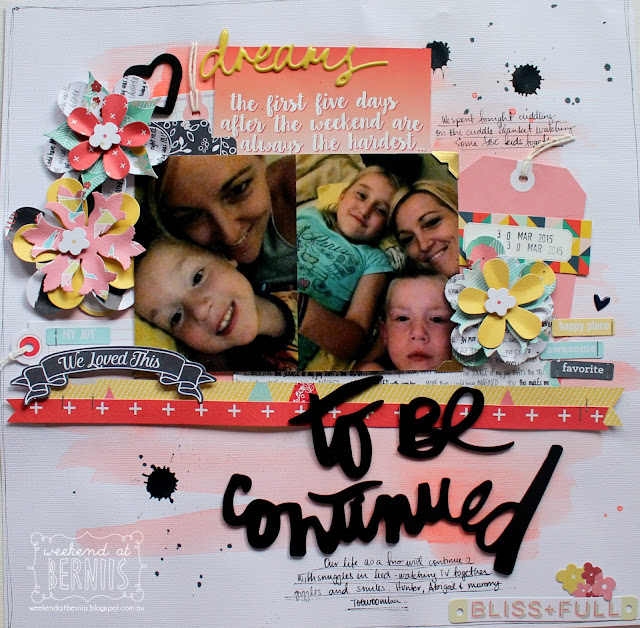 """ To be continued"" layout by Bernii Miller using the Clique Kits Alegria Kit."