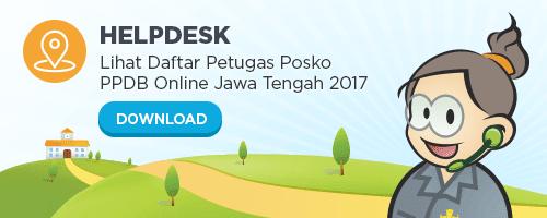 Lihat Daftar Petugas Posko PPDB Online Jawa Tengah 2017