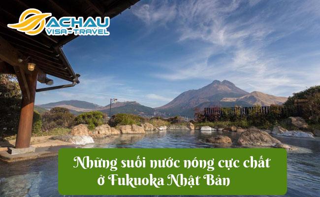 nhung suoi nuoc nong cuc chat o fukuoka nhat ban