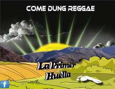 COME DUNG - La Primer Huella (2012)