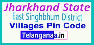 East Singhbhum District Pin Codes in Jharkhand State