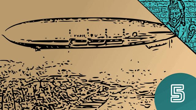 Queimando Circuitos #5 - Dirigíveis e Zeppelin