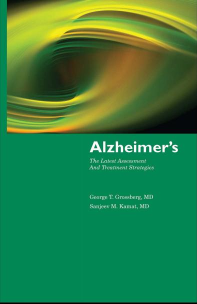 Alzheimer's The Latest Assessment and Treatment Strategies [PDF]