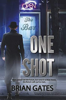 One Shot - A Psychological Thriller by Brian Gates